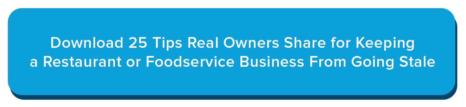 Deputy-25 Tips Real Owners Share for Keeping a Restaurant or Foodservice Business From Going Stale-19
